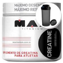 Creatina - 150g + Coqueteleira 600ml Preta - Max Titanium