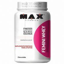 Femini Whey - 900g Chocolate - Max Titanium