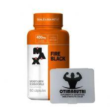 Fire Black - 60 cápsulas + Porta Cápsulas transparente - Max Titanium
