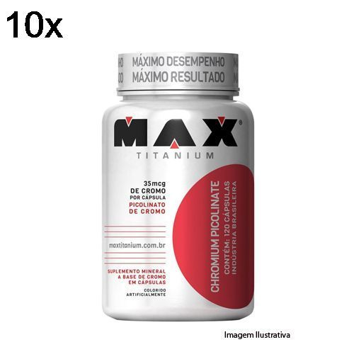 Kit 10X Chromium Picolinate - 60 Cápsulas - Max Titanium no Atacado