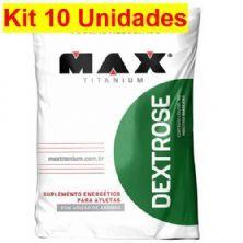 Kit 10X Dextrose - 1000g Natural - Max Titanium
