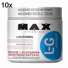 Kit 10X Glutamina L-G - 300g - Max Titanium