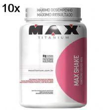 Kit 10X Max Shake -  400g Morango - Max Titanium