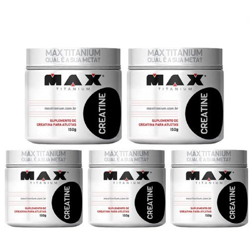 Kit 5 Creatine - 150g - Max Titanium no Atacado