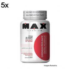 Kit 5X Chromium Picolinate - 120 Cápsulas - Max Titanium