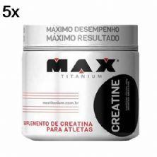 Kit 5X Creatine - 150g - Max Titanium