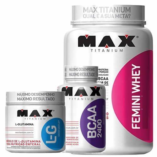 Kit Femini Whey 900g Baunilha + BCAA 200 Cápsulas + Glutamina 150g - Max Titanium no Atacado