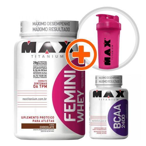 Kit Femini Whey Morango + BCAA 100 cáps + Coqueteleira Grátis - Max Titanium