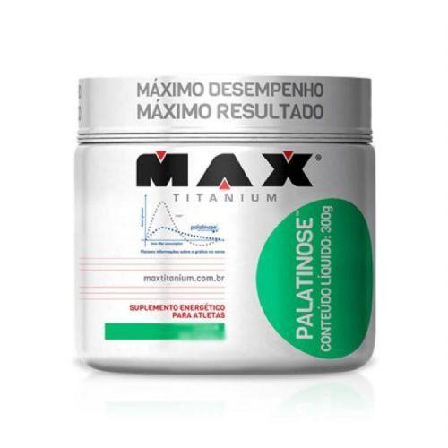 Palatinose - 300g Natural - Max Titanium no Atacado