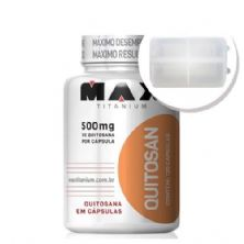 Quitosan 120 caps + Porta Cápsulas transparente - Max Titanium