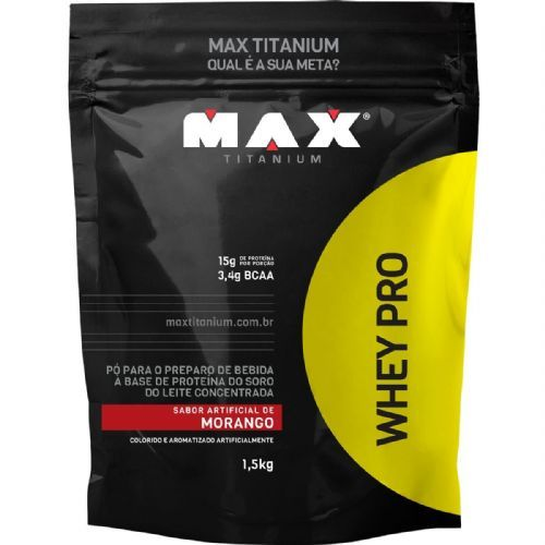 Whey Pro - 1500g Refil Morango - Max Titanium no Atacado